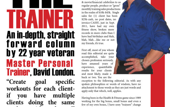 NWFitness Training The Trainer An in-depth, straight forward column by 22 year veteran Master Personal Trainer David London